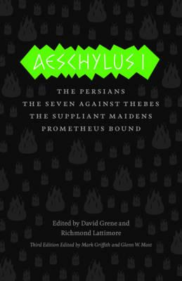 Aeschylus I By Aeschylus/ Lattimore, Richmond (EDT)/ Griffith, Mark (EDT)/ Most, Glenn W. (EDT)/ Grene, David (EDT)